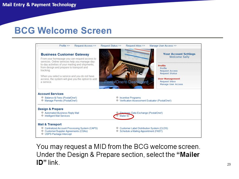 BCG Welcome Screen You may request a MID from the BCG welcome screen.