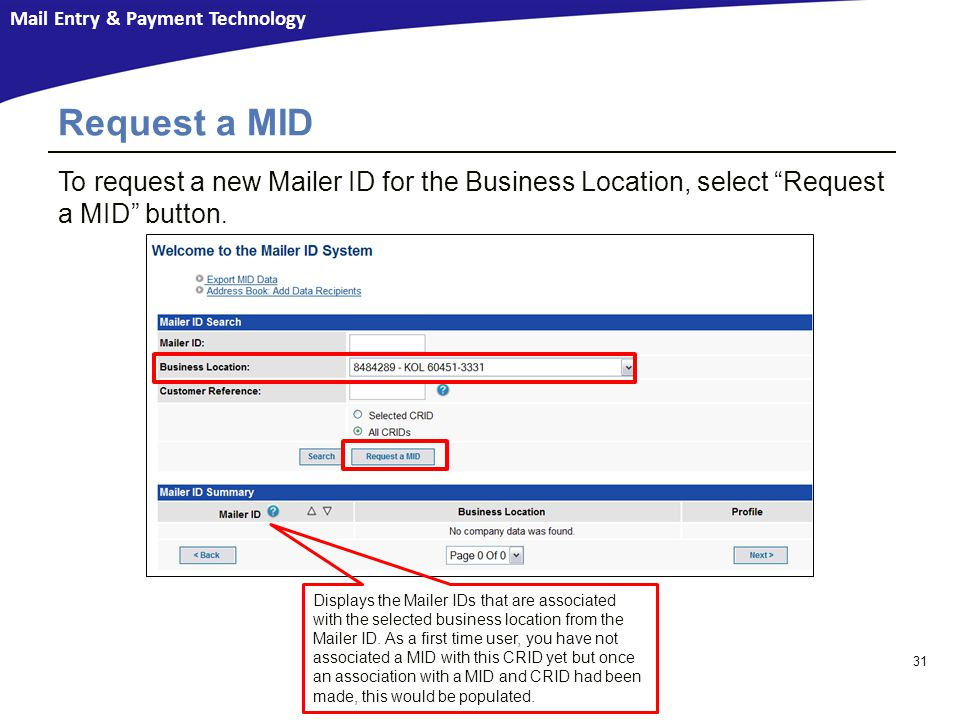 Request a MID To request a new Mailer ID for the Business Location, select Request a MID button.