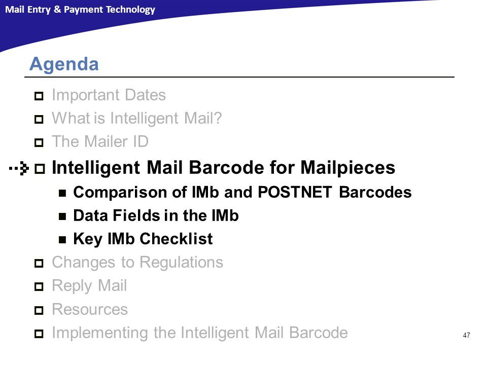 Intelligent Mail Barcode for Mailpieces