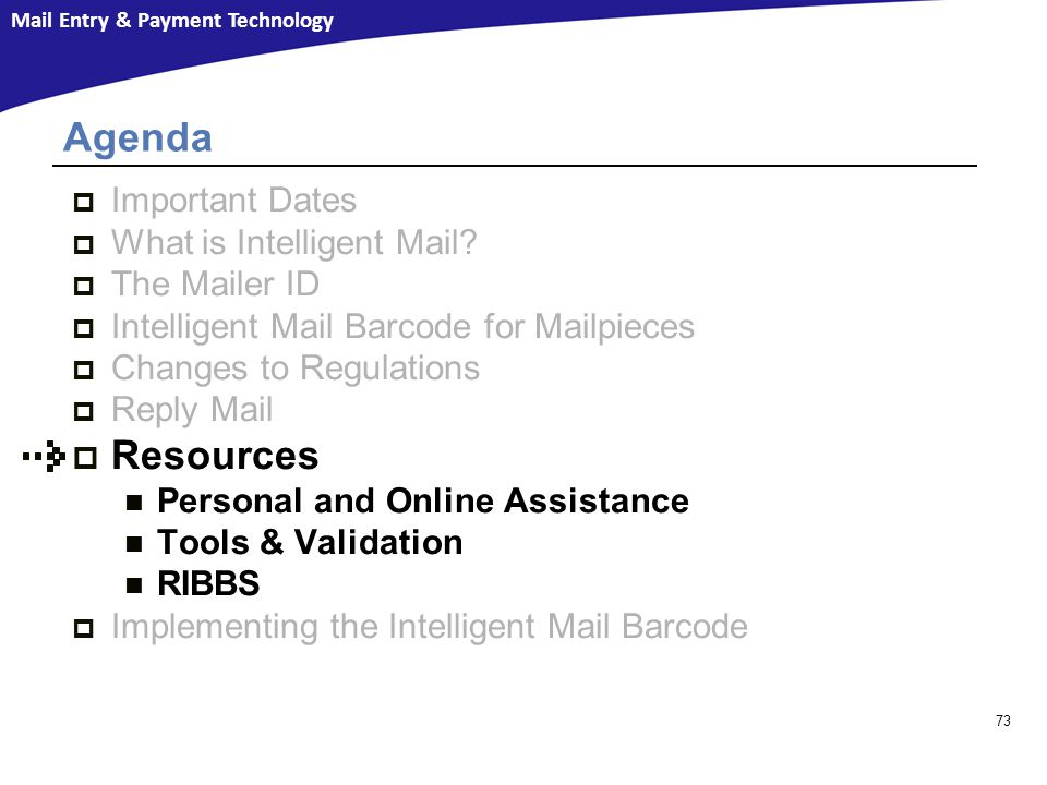 Agenda Resources Important Dates What is Intelligent Mail