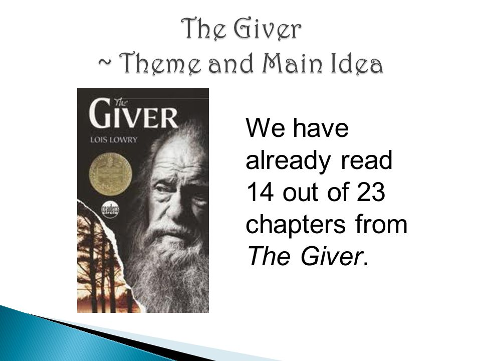 The Giver ~ Theme and Main Idea