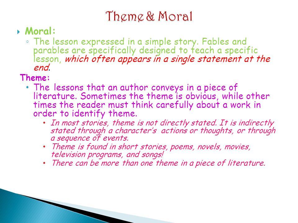 Theme & Moral Moral: