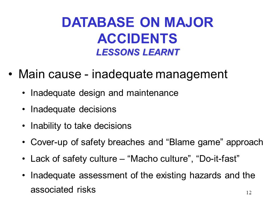 DATABASE ON MAJOR ACCIDENTS LESSONS LEARNT