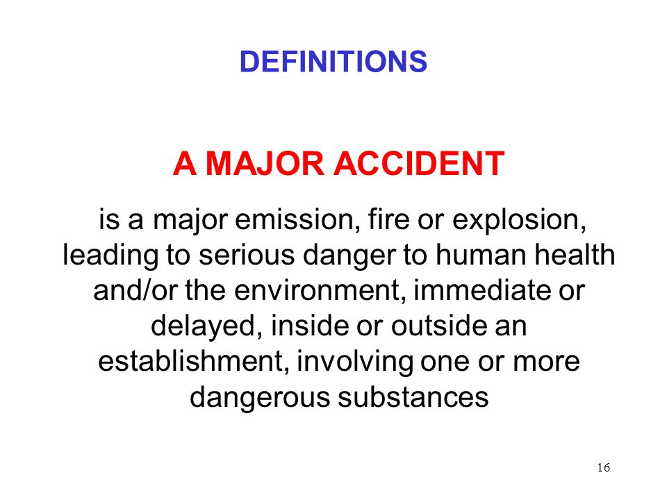 A MAJOR ACCIDENT DEFINITIONS
