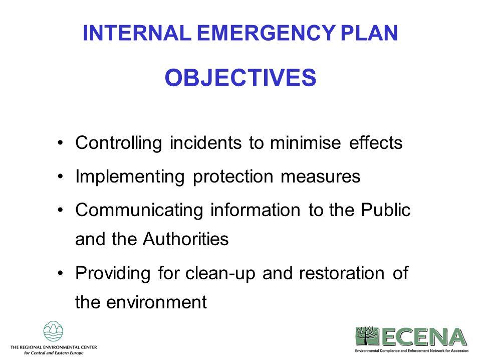 INTERNAL EMERGENCY PLAN OBJECTIVES