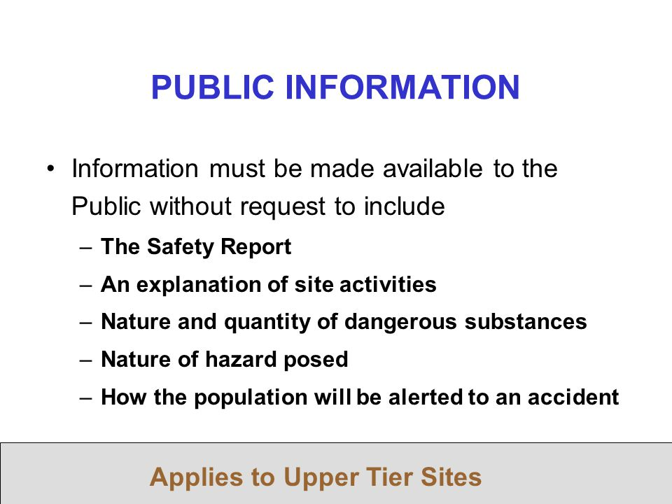 PUBLIC INFORMATION Applies to Upper Tier Sites