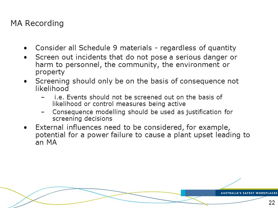 MA Recording Consider all Schedule 9 materials - regardless of quantity.