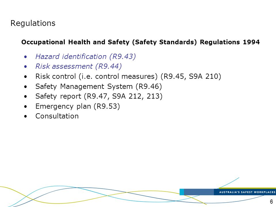 Regulations Hazard identification (R9.43) Risk assessment (R9.44)