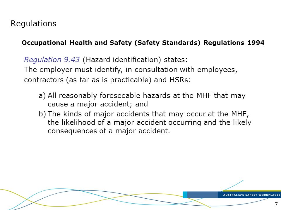 Regulations Regulation 9.43 (Hazard identification) states: