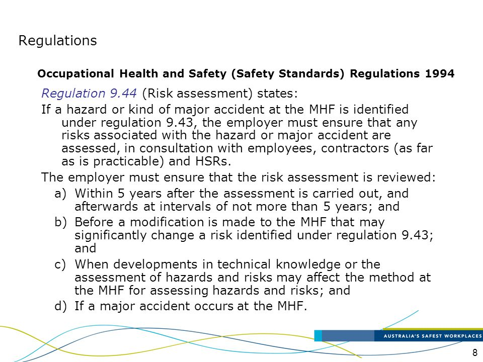 Regulations Regulation 9.44 (Risk assessment) states: