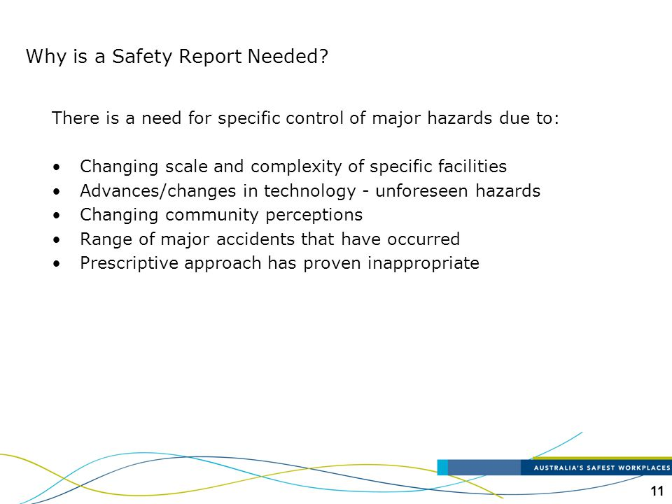 Why is a Safety Report Needed