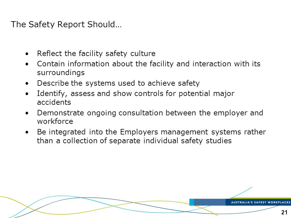 The Safety Report Should…
