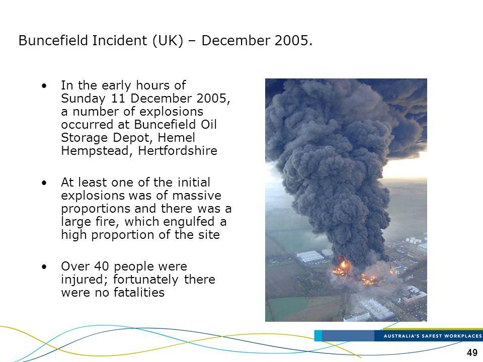 Buncefield Incident (UK) – December 2005.