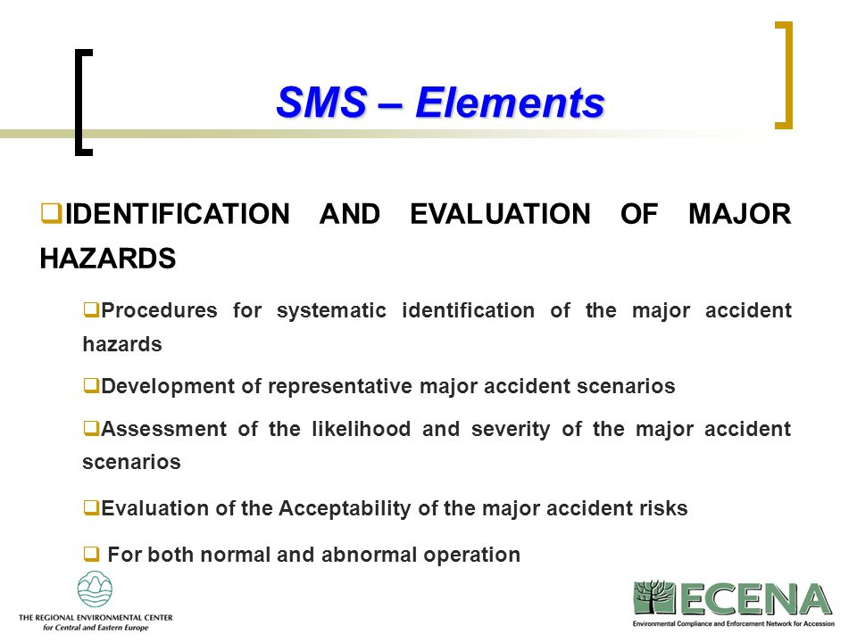 SMS – Elements IDENTIFICATION AND EVALUATION OF MAJOR HAZARDS