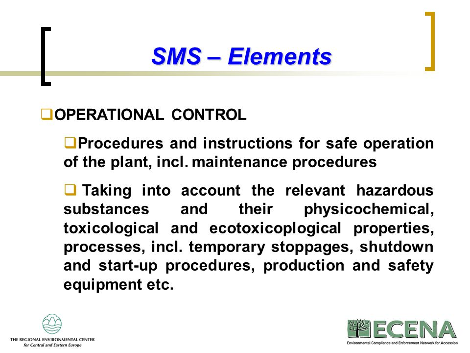 SMS – Elements OPERATIONAL CONTROL