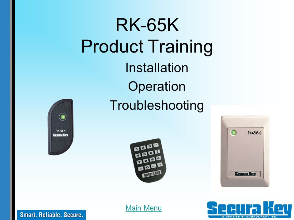 RK-65K Product Training Installation Operation Troubleshooting