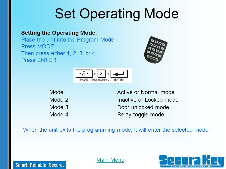 Set Operating Mode Setting the Operating Mode:
