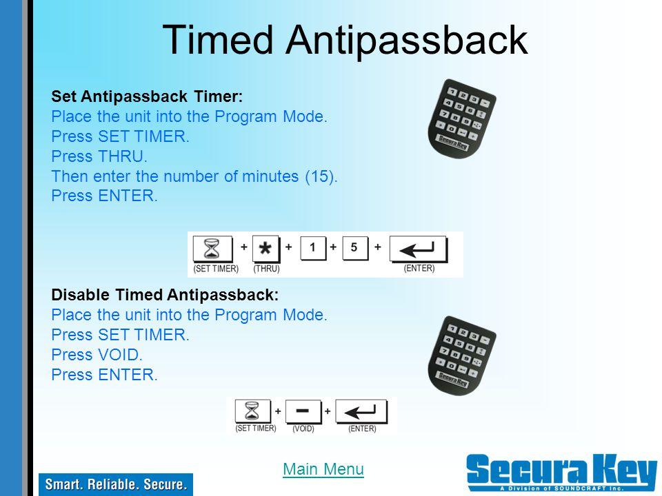 Timed Antipassback Set Antipassback Timer: