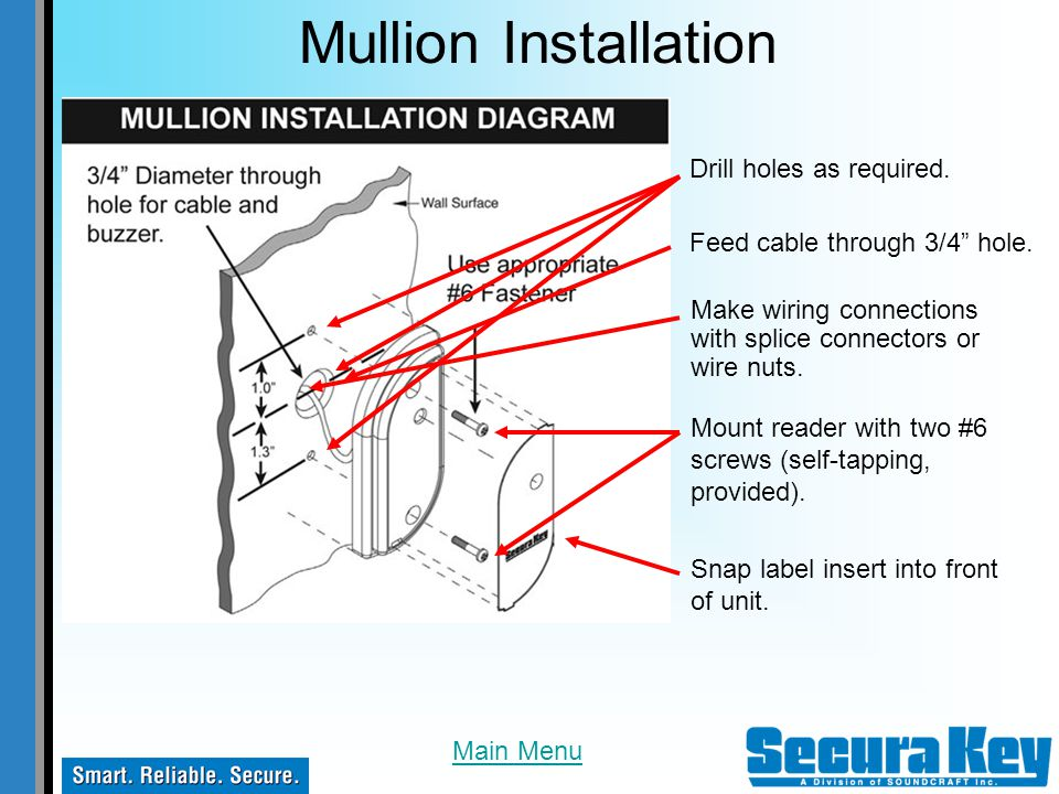 Mullion Installation Drill holes as required.