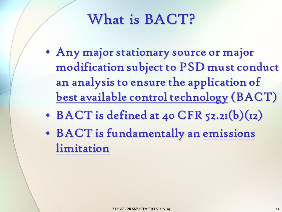 What is BACT