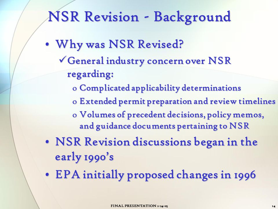 NSR Revision - Background