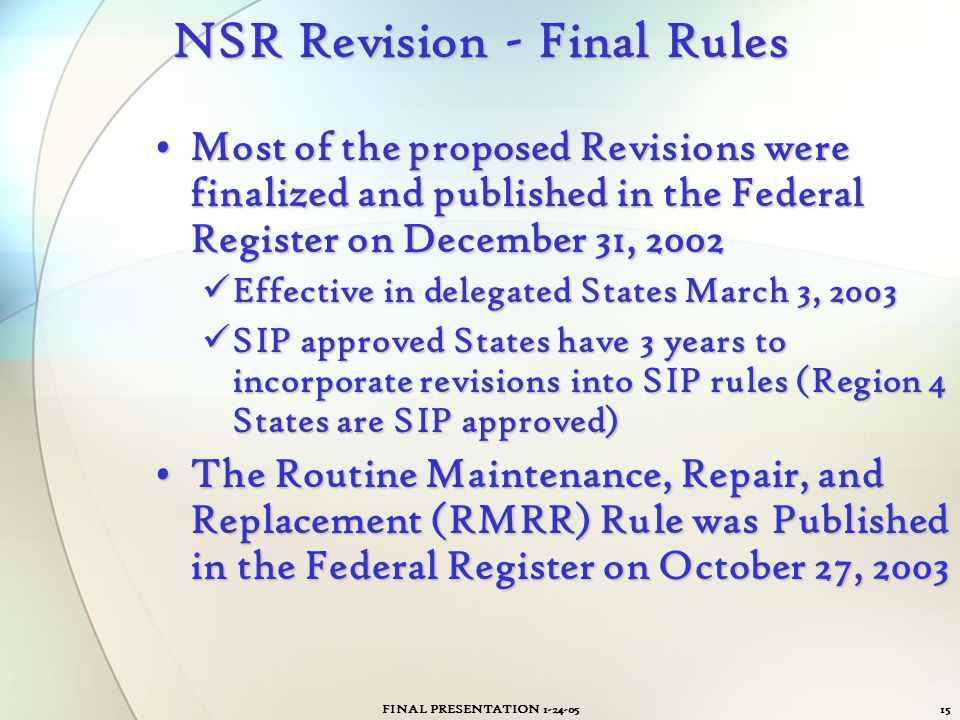 NSR Revision - Final Rules