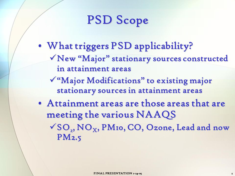 PSD Scope What triggers PSD applicability