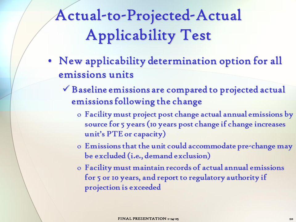 Actual-to-Projected-Actual Applicability Test