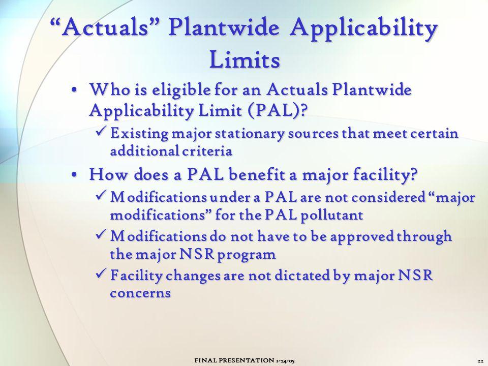 Actuals Plantwide Applicability Limits