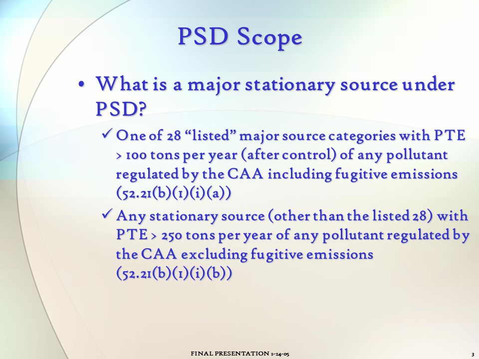 PSD Scope What is a major stationary source under PSD