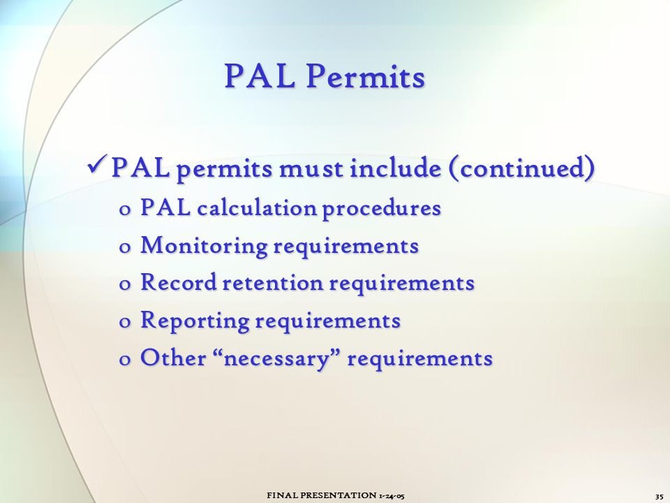 PAL Permits PAL permits must include (continued)