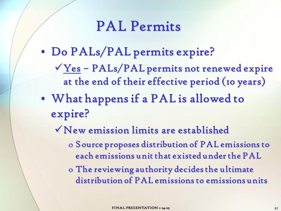 PAL Permits Do PALs/PAL permits expire