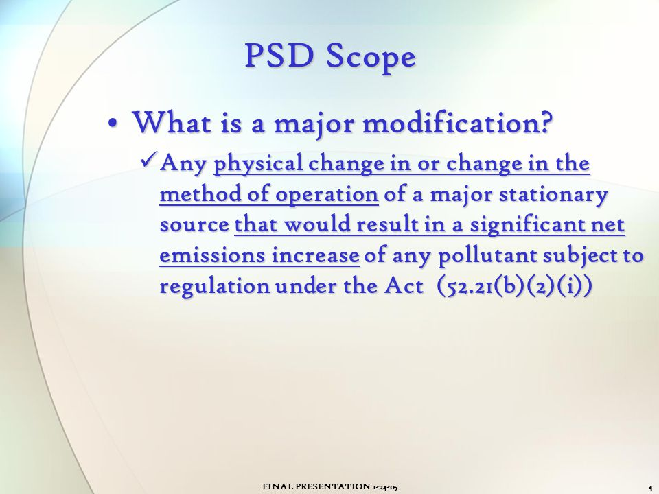 PSD Scope What is a major modification