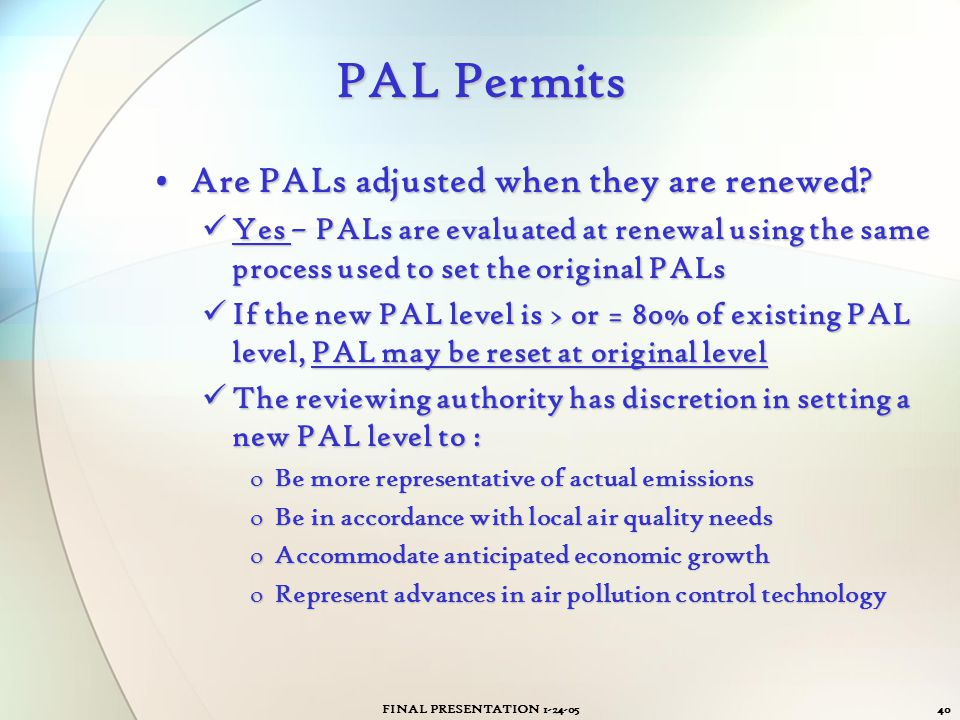 PAL Permits Are PALs adjusted when they are renewed