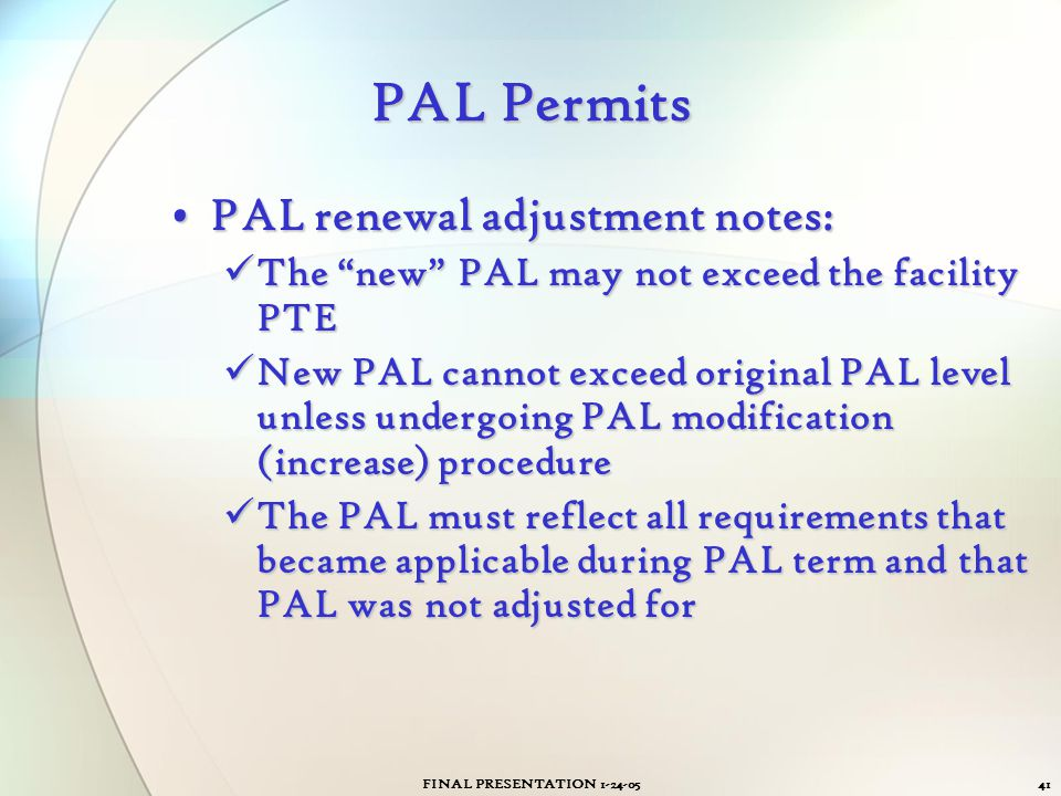 PAL Permits PAL renewal adjustment notes: