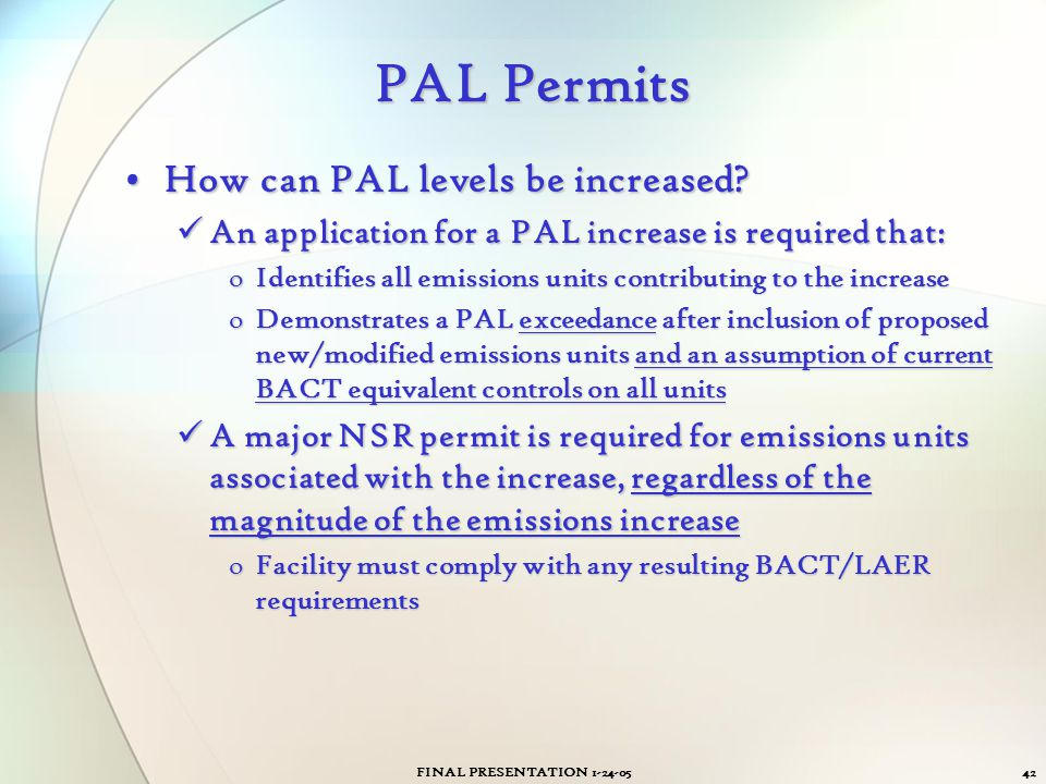 PAL Permits How can PAL levels be increased