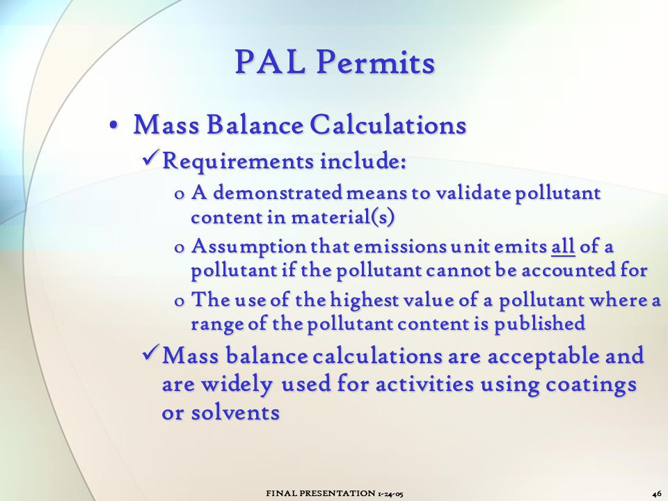 PAL Permits Mass Balance Calculations Requirements include: