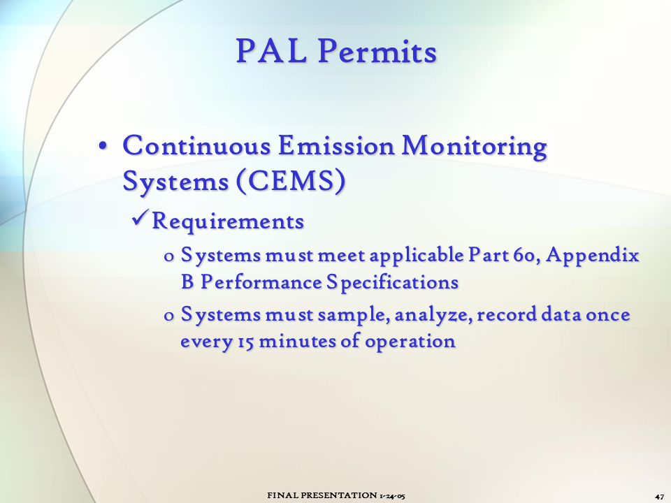 PAL Permits Continuous Emission Monitoring Systems (CEMS) Requirements