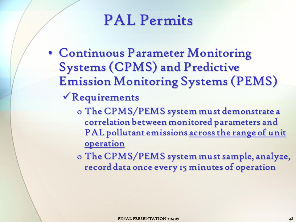 PAL Permits Continuous Parameter Monitoring Systems (CPMS) and Predictive Emission Monitoring Systems (PEMS)