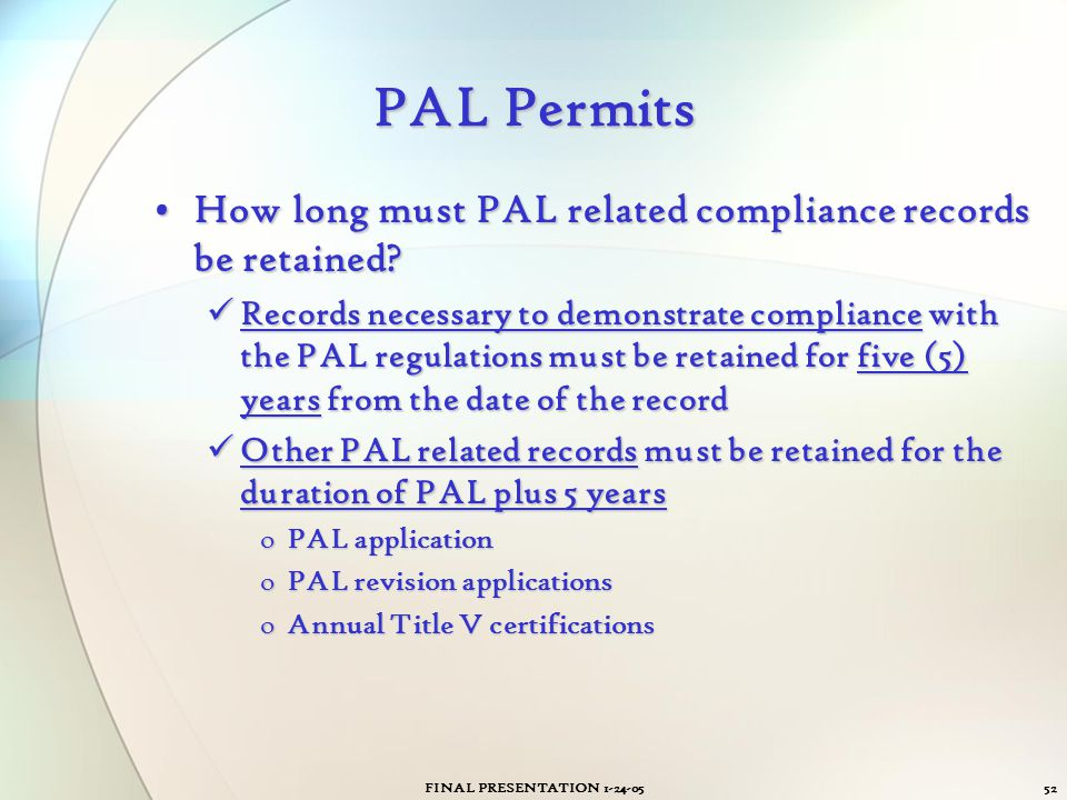 PAL Permits How long must PAL related compliance records be retained
