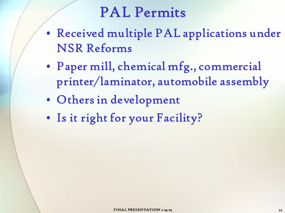 PAL Permits Received multiple PAL applications under NSR Reforms