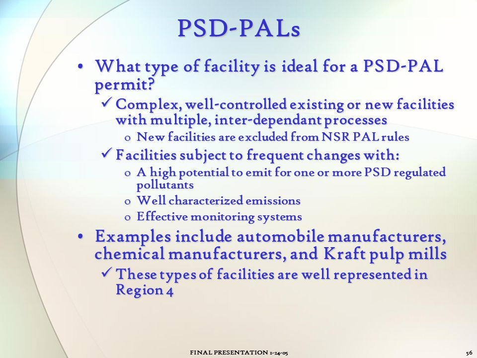 PSD-PALs What type of facility is ideal for a PSD-PAL permit
