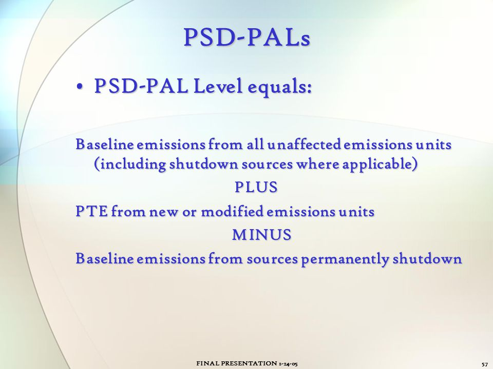 PSD-PALs PSD-PAL Level equals: