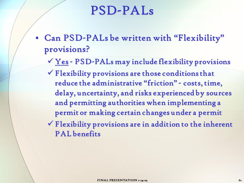 PSD-PALs Can PSD-PALs be written with Flexibility provisions