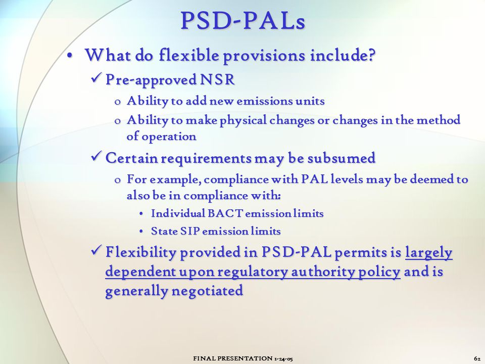 PSD-PALs What do flexible provisions include Pre-approved NSR