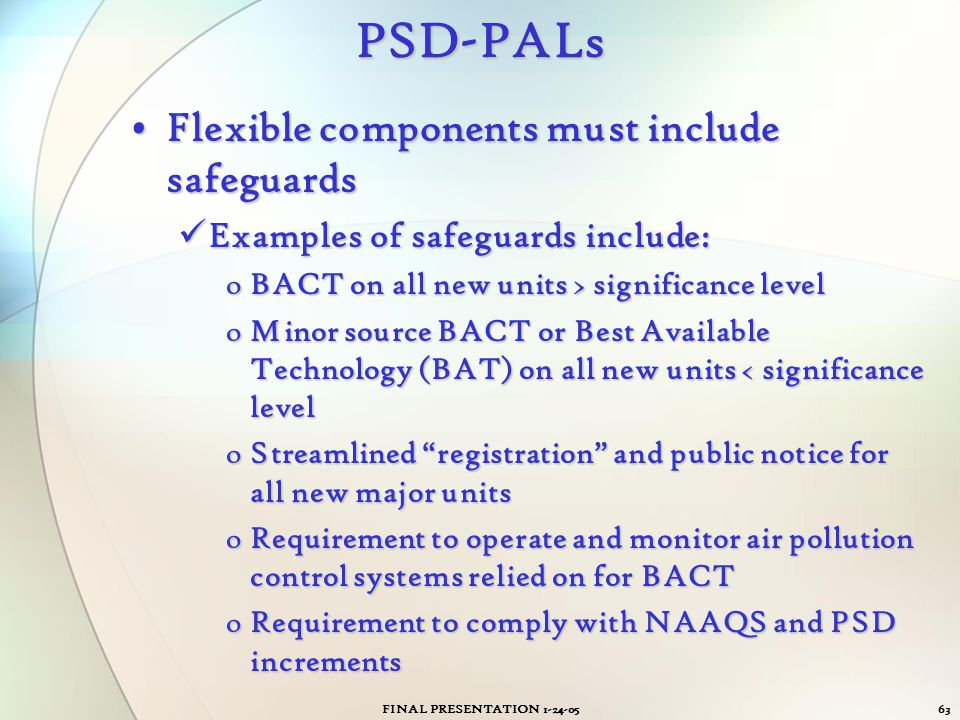 PSD-PALs Flexible components must include safeguards