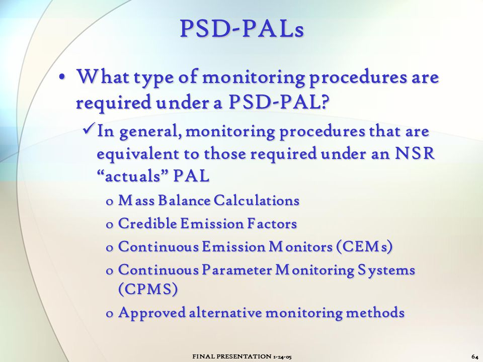 PSD-PALs What type of monitoring procedures are required under a PSD-PAL