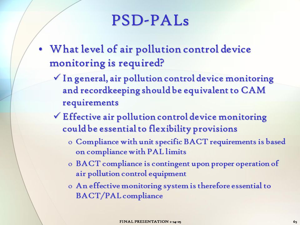 PSD-PALs What level of air pollution control device monitoring is required