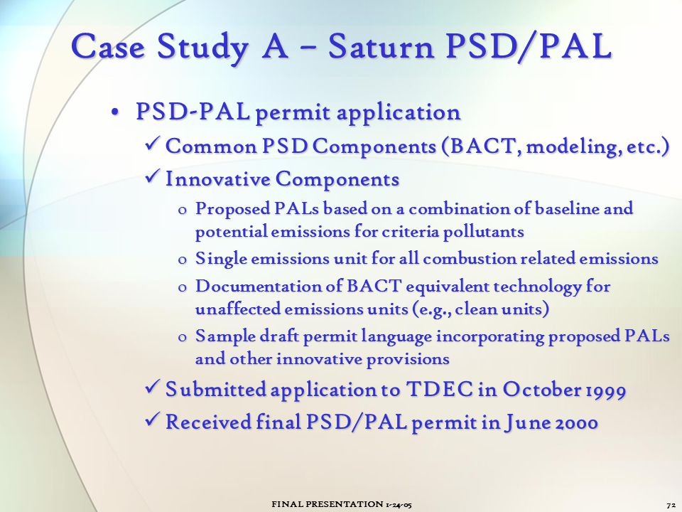Case Study A – Saturn PSD/PAL