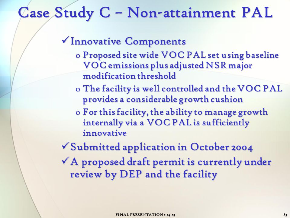 Case Study C – Non-attainment PAL